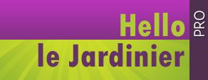 Hello le Jardinier * PRO
