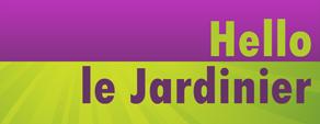 Hello le Jardinier